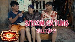 Sitcom Hài Cà Tưng Tập 2 (Full) -  Xuân Nghị, Thanh Tân, Lâm Vỹ Dạ