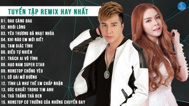 Liên Khúc Nhạc Remix Saka Trương Tuyền - Lâm Chấn Khang Hay Nhất