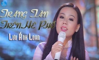 Trăng Tàn Trên Hè Phố - Lưu Ánh Loan