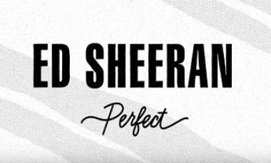 Perfect - Ed Sheeran (Official MV Lyric)