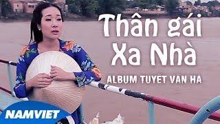 Tuyển tập những ca khúc Nhạc Vàng Trữ Tình Hay Nhất 2016 của Tuyết Vân Hà