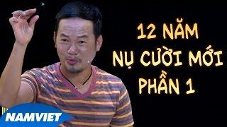 Liveshow Hài 12 Năm Nụ Cười Mới Phần 1 ( Chí Tài, Long Đẹp Trai, Tấn Beo)