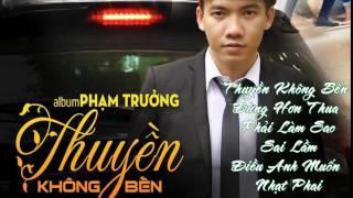 Album Thuyền Không Bến 2015 - Phạm Trưởng