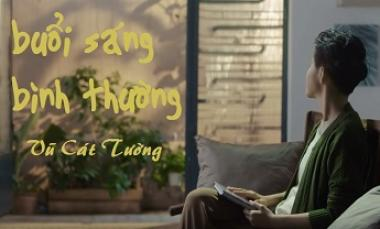 Buổi Sáng Bình Thường - Vũ Cát Tường ft. Hoàng Phong (Official MV)