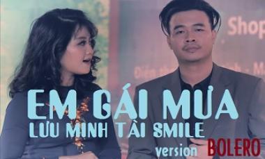 Em Gái Mưa - Lưu Minh Tài Smile ft Bích Ngọc Cover (Version Bolero)