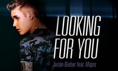 Looking For You - Justin Bieber ft. Migos