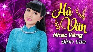 Tuyệt Đỉnh Bolero Hà Vân 2018 - Nhạc Vàng Đỉnh Cao