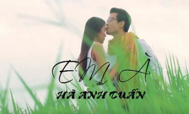 Em À - Hà Anh Tuấn (Official Lyrics MV)
